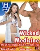 Wicked Medicine ebook by Kellie Barnes