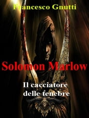 Solomon Marlow ebook by Francesco Gnutti
