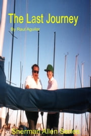 The Last Journey ebook by Raul Aguilar