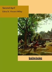 Second April ebook by Edna St. Vincent Millay