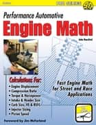 Performance Automotive Engine Math ebook by John Baechtel