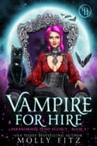 Vampire for Hire ebook by