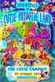 Adventures in Cutie Patootie Land and The Cutie Campout: The Cutie Campout