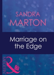 Marriage On The Edge (Mills & Boon Modern) (The Barons, Book 1) ebook by Sandra Marton