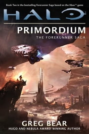 Halo: Primordium - Book Two of the Forerunner Saga ebook by Kobo.Web.Store.Products.Fields.ContributorFieldViewModel