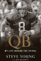 QB ebook by Steve Young,Jeff Benedict
