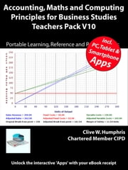 Accounting, Maths and Computing Principles for Business Studies Teachers Pack V10 ebook by Clive W. Humphris