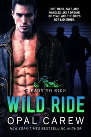 Wild Ride ebook by Opal Carew