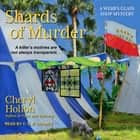 Shards of Murder audiobook by Cheryl Hollon