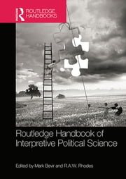 Routledge Handbook of Interpretive Political Science ebook by