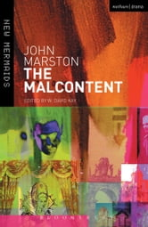 The Malcontent ebook by John Marston