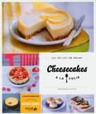 Cheesecakes à la folie - Les délices de Solar eBook by Véronique CAUVIN