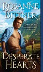 Desperate Hearts ebook by Rosanne Bittner