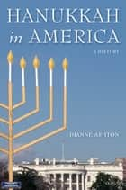 Hanukkah in America ebook by Dianne Ashton