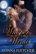 Whispers on the Wind ebook by