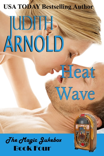 Heat Wave ebook by Judith Arnold