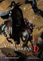 Vampire Hunter D Omnibus: Book One ebook by Hideyuki Kikuchi