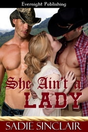 She Ain't a Lady ebook by Sadie Sinclair