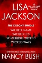 The Complete Colony Series - Books 1-4 ebook by Lisa Jackson, Nancy Bush