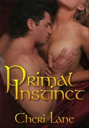 Primal Instinct ebook by Cheri Lane