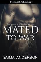 Mated to War ebook by Emma Anderson