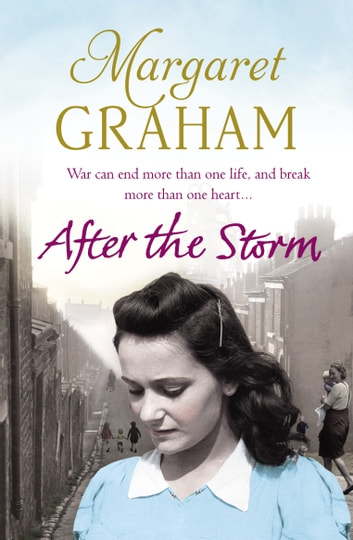 After the Storm - Family Saga ebook by Margaret Graham