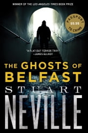 The Ghosts of Belfast ebook by Stuart Neville