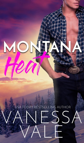 Montana Heat Ebook By Vanessa Vale Rakuten Kobo