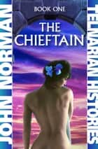 The Chieftain ebook by John Norman