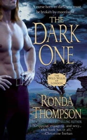 The Dark One - The Wild Wulfs of London ebook by Ronda Thompson