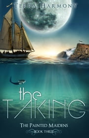 The Taking ebook by Terra Harmony