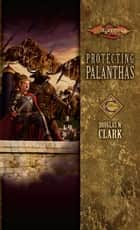 Protecting Palanthas ebook by Douglas W. Clark