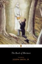 The Book of Mormon ebook by Laurie F. Maffly-Kipp,Joseph Smith, Jr.