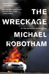 The Wreckage - A Thriller ebook by Michael Robotham