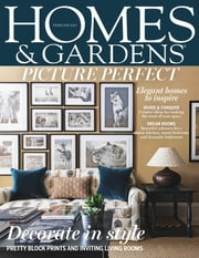 Homes & Gardens - Issue# 1701 - Time Inc. (UK) Ltd magazine