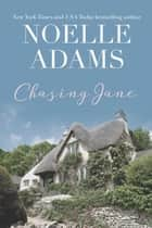 Chasing Jane ebook by Noelle Adams