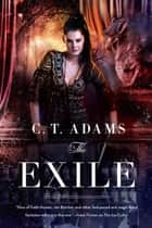 The Exile ebook by C. T. Adams