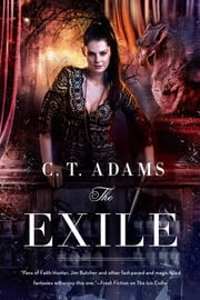 The Exile - Book One of the Fae ebook by C. T. Adams