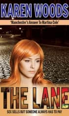 The Lane ebook by Karen Woods