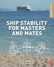 Ship Stability for Masters and Mates ebook by Bryan Barrass, Capt D R Derrett