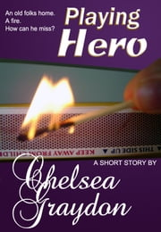 Playing Hero ebook by Chelsea Graydon