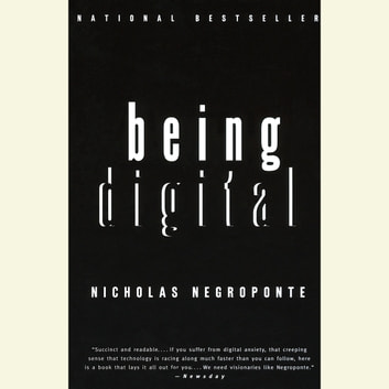 Being Digital audiobook by Nicholas Negroponte