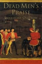 Dead Men's Praise - Poems ebook by Jacqueline Osherow
