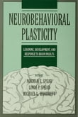 Neurobehavioral Plasticity