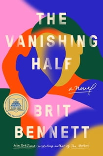 The Vanishing Half - A Novel 電子書 by Brit Bennett