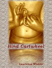 Hind Cartwheel ebook by Lawrence Winkler