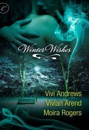 Winter Wishes - Freeze Line\No Angel\Tangled Tinsel ebook by Moira Rogers,Vivi Andrews,Vivian Arend
