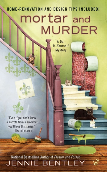 Mortar and Murder eBook by Jennie Bentley