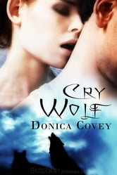Cry Wolf ebook by Donica Covey