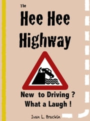 Hee Hee Highway ebook by Ivan Brackin